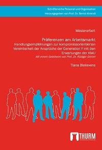 Tiana Bleilevens - Präferenzen am Arbeitsmarkt