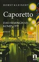 Caporetto Roman Horst Kleinert